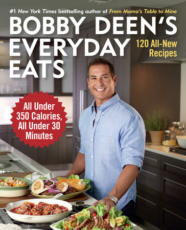 Bobby Deen's Everyday Eats by