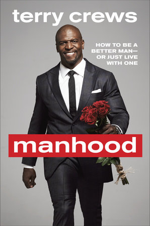 Manhood by Terry Crews