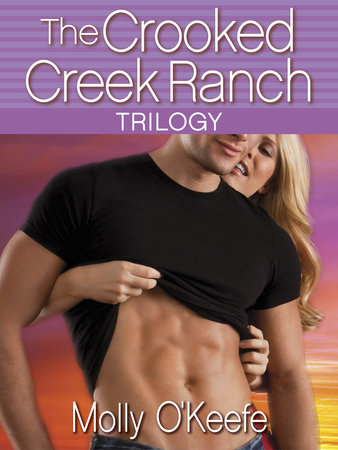 The Crooked Creek Ranch Trilogy (3-Book Bundle) by
