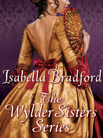 The Wylder Sisters 3-Book Bundle by Isabella Bradford
