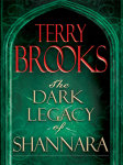 The Dark Legacy of Shannara Trilogy 3-Book Bundle