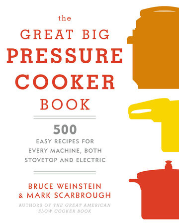 The Great Big Pressure Cooker Book by
