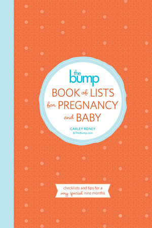 The Bump Book of Lists for Pregnancy and Baby by