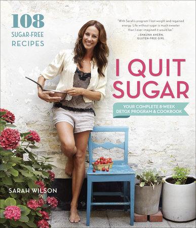I Quit Sugar by