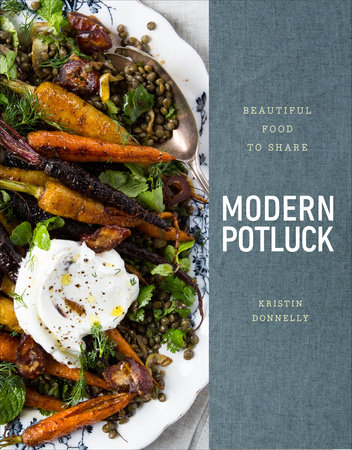 Modern Potluck by Kristin Donnelly