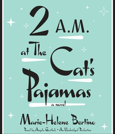 2 A.M. at The Cat's Pajamas by