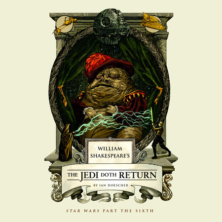 William Shakespeare's The Jedi Doth Return by