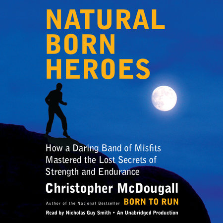 Natural Born Heroes by