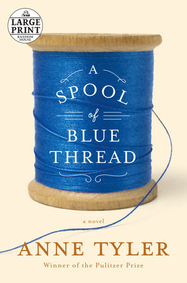 A Spool of Blue Thread book cover