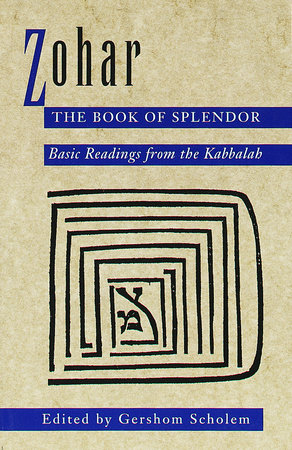 Zohar: The Book of Splendor by Gershom Scholem