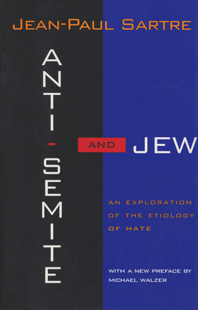 Anti-Semite and Jew by Jean-Paul Sartre