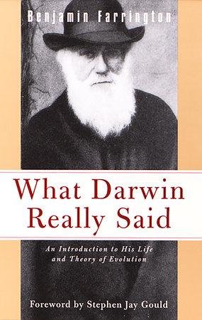 What Darwin Really Said by Benjamin Farrington