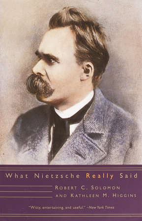 What Nietzsche Really Said by