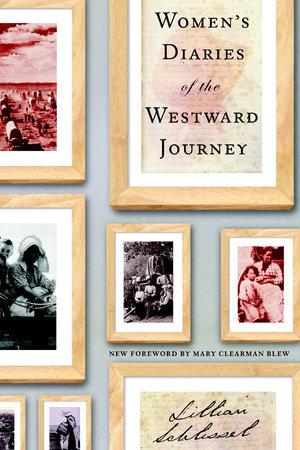 Women's Diaries of the Westward Journey by