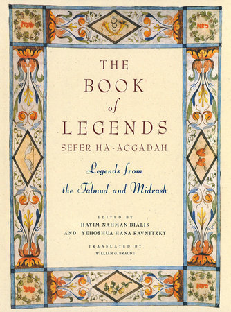 The Book of Legends/Sefer Ha-Aggadah