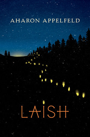 Laish by Aharon Appelfeld