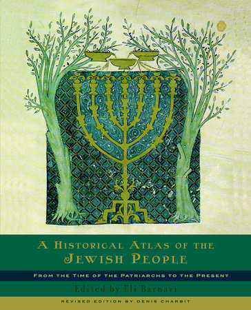 A Historical Atlas of the Jewish People by