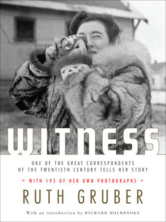 Witness by Ruth Gruber
