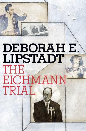 The Eichmann Trial by