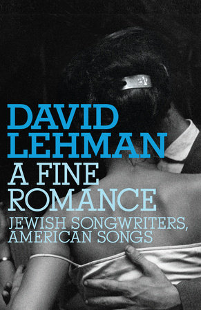 A Fine Romance by David Lehman
