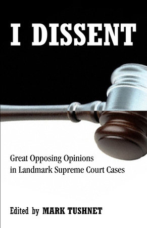 I Dissent by