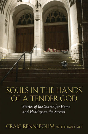 Souls in the Hands of a Tender God by