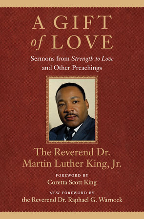A Gift of Love by Martin Luther Jr. King