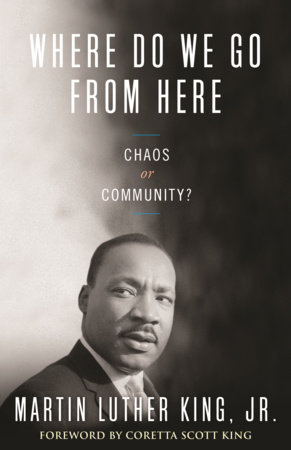 Where Do We Go from Here by Martin Luther King, Jr.