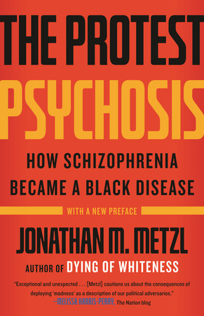 The Protest Psychosis by
