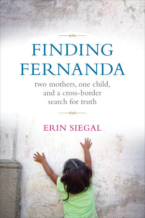 Finding Fernanda by Erin Siegal