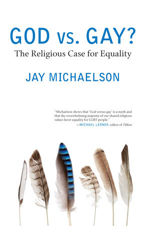 God vs. Gay? by Jay Michaelson