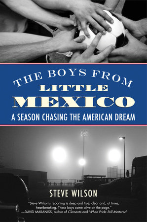 The Boys from Little Mexico by Steve Wilson
