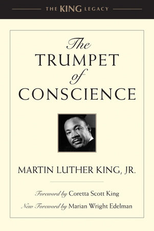 The Trumpet of Conscience by Martin Luther King, Jr.