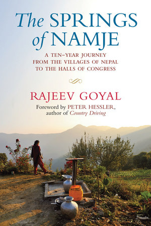 The Springs of Namje by Rajeev Goyal