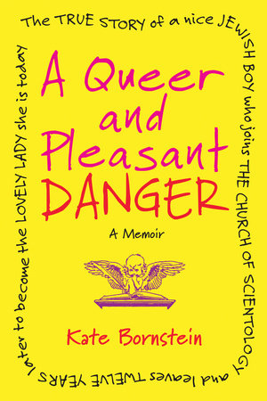 A Queer and Pleasant Danger by