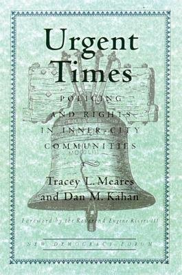 Urgent Times by Tracey L. Meares