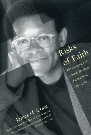 Risks of Faith by James Cone