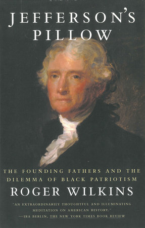 Jefferson's Pillow by Roger W. Wilkins