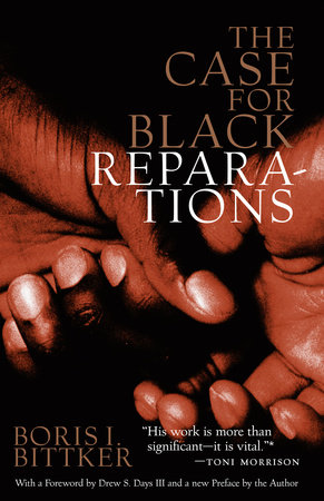 The Case for Black Reparations by Boris Bittker