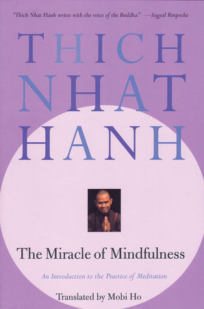 The Miracle of Mindfulness by