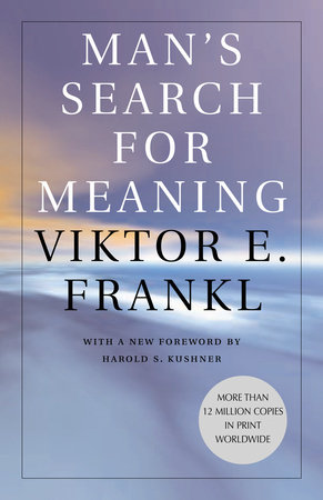 Man's Search for Meaning by