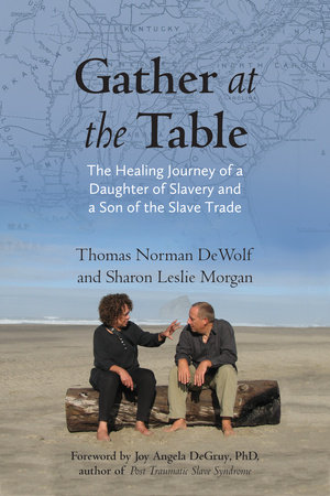 Gather at the Table by Thomas Norman DeWolf and Sharon Morgan