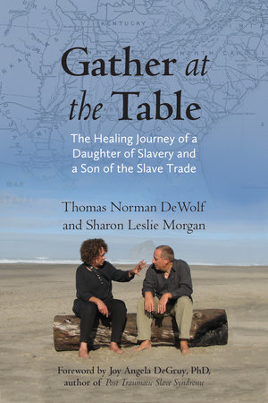 Gather at the Table by Sharon Morgan and Thomas Norman DeWolf