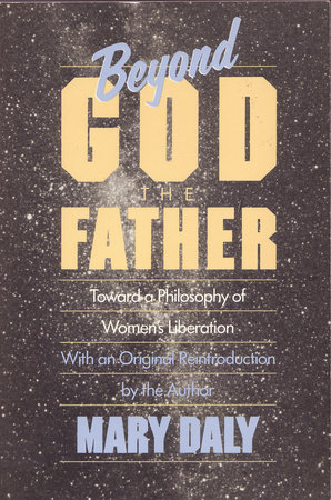 Beyond God the Father by