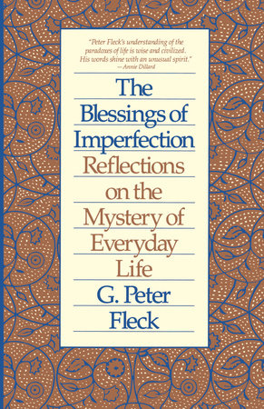 Blessings of Imperfection by G. Peter Fleck