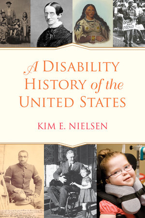 A Disability History of the United States by