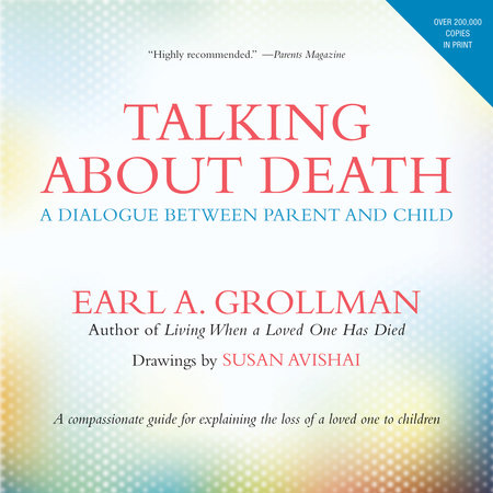 Talking about Death by Earl A. Grollman