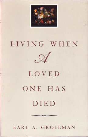 Living When a Loved One Has Died by