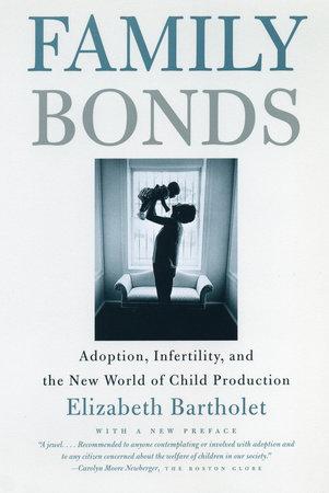 Family Bonds by Elizabeth Bartholet