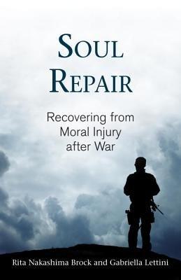 Soul Repair by Gabriella Lettini and Rita Nakashima Brock